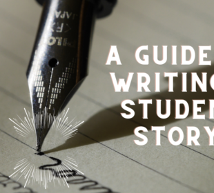 A Guide to Writing a Student Story